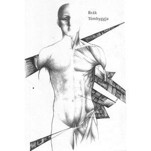 Brák - Tómhyggja